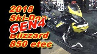 1. 2018 Ski-Doo Gen4 850 e-tec Blizzard