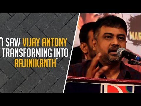 I-saw-Vijay-Antony-transforming-into-Rajinikanth