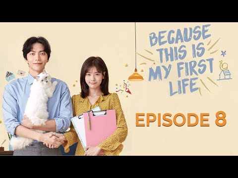 Because This Is My First Life | Episode 8 (Turkish, Arabic and English Subtitles)