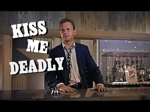 Kiss Me Deadly Trailer