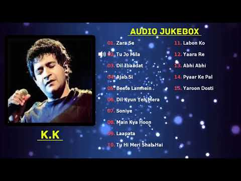 Download Best of KK Songs 2018 | TOP 15 SONGS | K.K Audio Jukebox hd file 3gp hd mp4 download videos