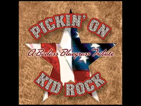 Devil Without A Cause - Badass Bluegrass Tribute to Kid Rock - Pickin' On Series