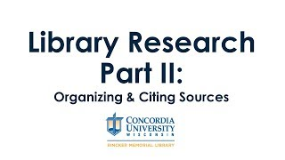 Organizing and Citing Sources