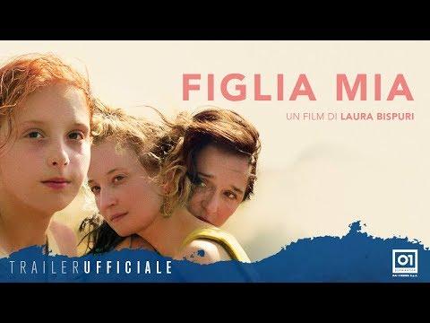 Preview Trailer Figlia mia, trailer ufficiale