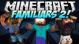 Minecraft | FAMILIARS 2! (Herobrine, Chuck Norris&Notch!) | Mod Showcase [1.5.2]