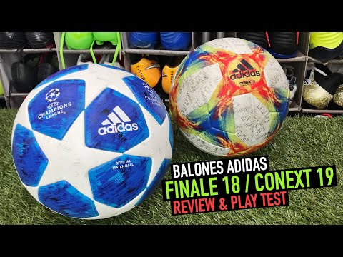 FINALE 18 / CONEXT 19 | REVIEW & PLAY TEST | BALONES PROFESIONALES ADIDAS