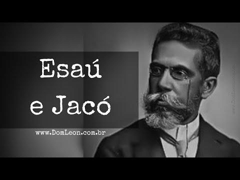 Audiobook, Romances de Machado de Assis: Esaú e Jacó