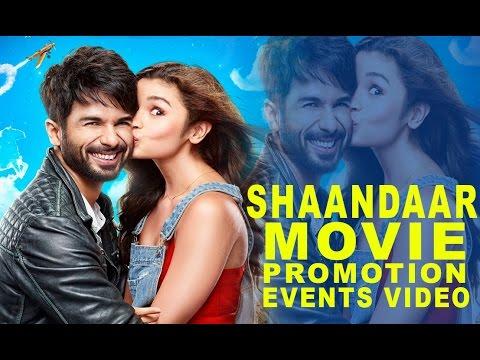 Shaandaar (2015) Promotion Events Full Video | Shahid Kapoor & Alia Bhatt