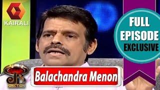 Video JB Junction : Balachandra Menon - Part 1   24th November 2016 MP3, 3GP, MP4, WEBM, AVI, FLV September 2018