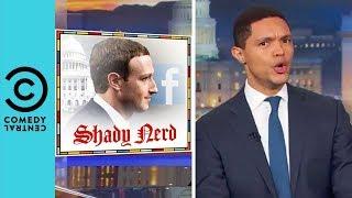 Video Mark Zuckerberg Is Very, Very Sorry | The Daily Show With Trevor Noah MP3, 3GP, MP4, WEBM, AVI, FLV April 2018