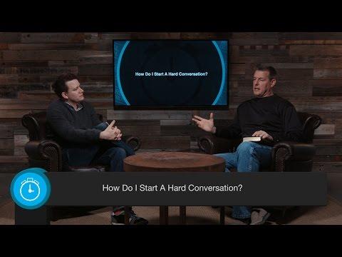 How Do I Start a Hard Conversation?