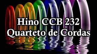 Hino CCB 232 (Quarteto De Cordas)
