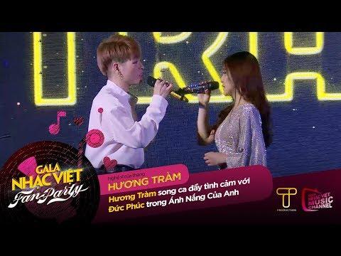 Ánh Nắng Của Anh - Đức Phúc, Hương Tràm   Gala Nhạc Việt - Fan Party (Official) - Thời lượng: 6 phút và 11 giây.