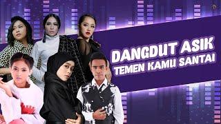 Download Video Dangdut Asik Teman Kamu Santai MP3 3GP MP4