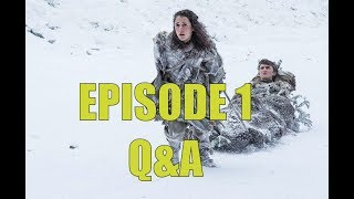 And we're back to answer a few questions about Game of Thrones Season 7 Episode 1 S07E01. We discuss Maester Marwyn or Ebrose, Euron's 1000 ships, Riverland'...