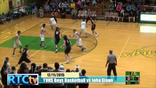 TVHS Boys Basketball vs John Glenn