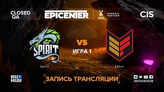 Spirit vs Effect, EPICENTER XL CIS, game 1 [Adekvat, LighTofHeaveN]