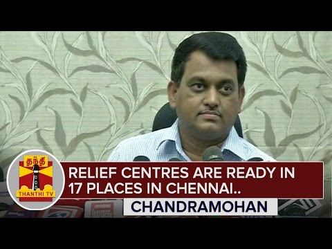 Relief-Centres-are-ready-in-17-Places-in-Chennai--Chandramohan-ThanthI-TV