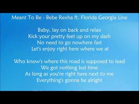 Video Meant To Be - Bebe Rexha ft.  Florida Georgia Line Lyrics download in MP3, 3GP, MP4, WEBM, AVI, FLV January 2017
