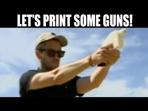 LET'S PRINT SOME GUNS