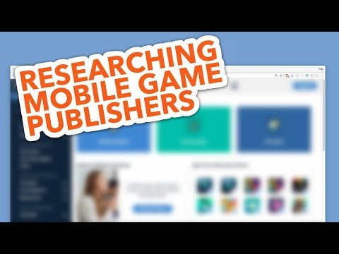 How To Research Mobile Game Publishers