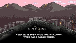 This is a tutorial on how to setup a multiplayer Starbound Server on the Windows platform. This guide also covers external ip...