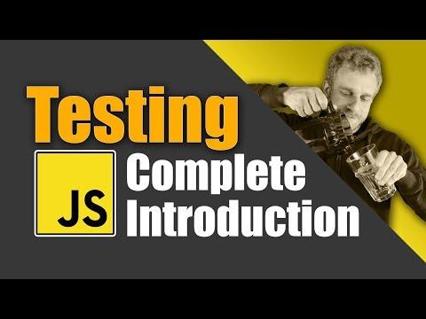 JavaScript Testing Introduction Tutorial - Unit Tests, Integration Tests amp e2e Tests
