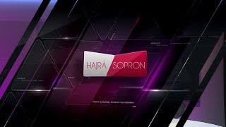 Hajrá Sopron (2017.08.21.)