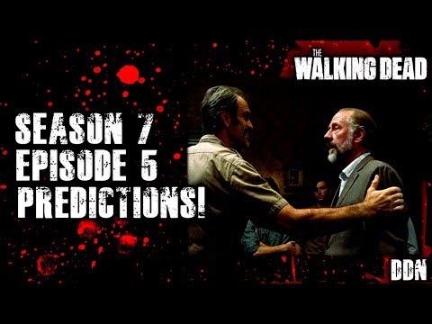 The Walking Dead Season 7 - Season 7 Episode 5 Predictions! Go Getters!