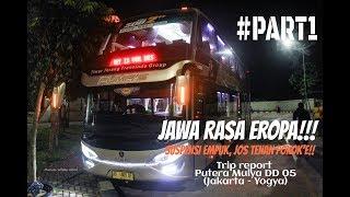 Video NAIK BUS JAWA SERASA NAIK BUS EROPA!!! [Trip Report Putera Mulya DD05 Jakarta-Yogya] #PART1 MP3, 3GP, MP4, WEBM, AVI, FLV Juni 2018