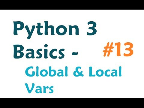 Python 3 Programming Tutorial – Global and Local Variables