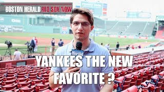 Red Sox Now with Jason Mastrodonato: Are the NY Yankees the new favorite ?Video by Robert Greim