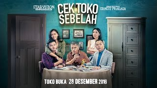 Video CEK TOKO SEBELAH Official Trailer #1 (A Film By Ernest Prakasa) MP3, 3GP, MP4, WEBM, AVI, FLV Januari 2018