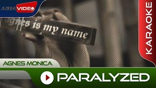 Agnes Monica - Paralyzed | Karaoke Video