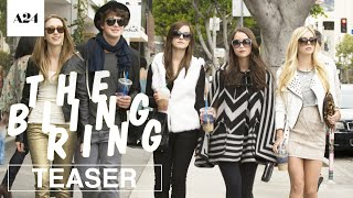 Nonton The Bling Ring   Official Teaser Trailer Hd   A24 Film Subtitle Indonesia Streaming Movie Download