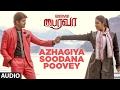 Bairavaa Songs   Azhagiya Soodana Poovey Full Song   Vijay,Keerthy Suresh  Santhosh Narayanan