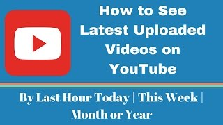 In this video, you will see how to find latest uploaded videos on YouTube for a period say by - last hour. today, this week, 1 month, or 1 year. This tip hel...