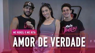 image of Amor de Verdade - MC Kekel e MC Rita - Coreografia: Mete Dança