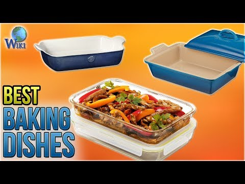 10 Best Baking Dishes 2018