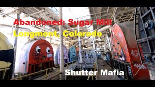 Longmont (CO) United States  city pictures gallery : ABANDONED: Sugar Mill in Longmont, Colorado USA (inside daytime tour!)