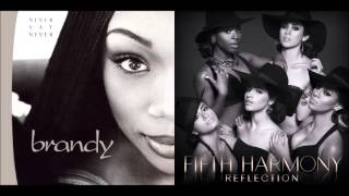 Download Lagu The Boy Is Worth It - Brandy & Monica vs. Fifth Harmony (Mashup) Mp3