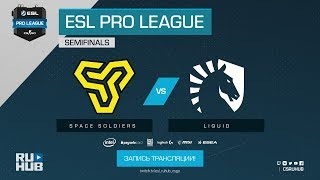 Space Soldiers vs Liquid - ESL Pro League S7 Finals - map1 - de_mirage [ceh9, Enkanis]
