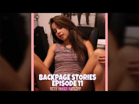 """Backpage.com"" Stories EP. 11 (I Took The ""GFE"" Thing Too Far) With ""Pares Ratliff"""