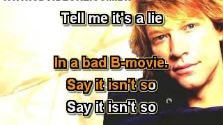Bon Jovi   Say It Isn't So