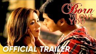 Nonton Born To Love You Full Trailer  Starring Coco Martin   Angeline Quinto  Film Subtitle Indonesia Streaming Movie Download