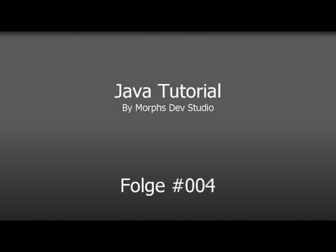 Java Video Tutorial #004 [Deutsch][HD] Klassen und Methoden (Teil 1)