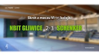 [GLF] Nbit Gliwice vs Schenker (6 kolejka) - skrót