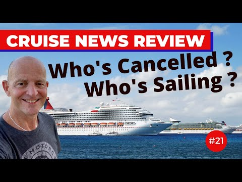 Cruise News Review #21 : New Cancellations, Resumptions & Captain Takes Attacker Down
