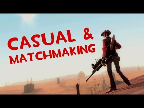 Team Fortress 2 | Casual & Matchmaking режимы