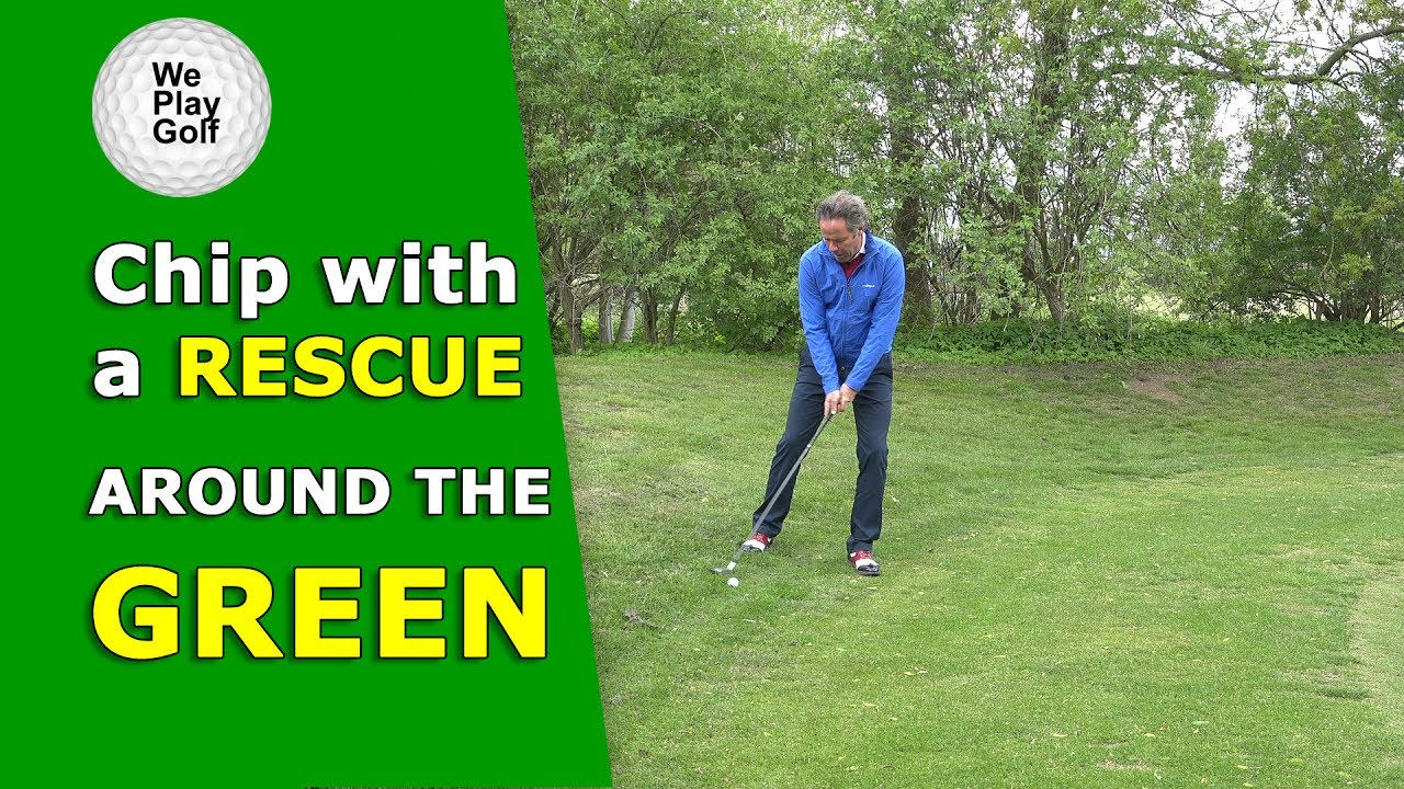 How to use a Rescue club to chip around the green